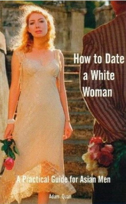 ... a book comes along that seems like it was written specifically for me.  Actually, that never happens. But then I heard about How to Date a White  Woman: ...